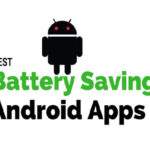 Top 6 Best Battery Saving App for Android 2017